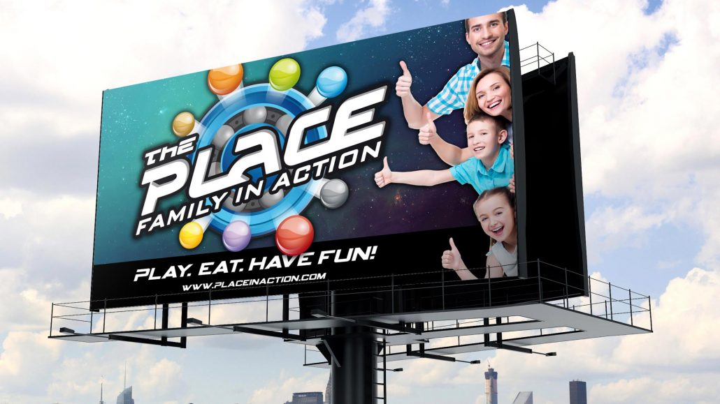 marketing mockup for the place family entertainment center billboard